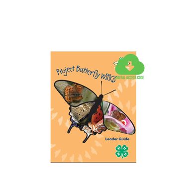 Butterfly WINGS Leader Curriculum from Shop 4-H